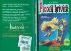 """* Piccoli Brividi 28 - R. L. Stine """" LA PENDOLA DEL DESTINO """" - Mondadori"""