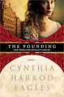 The Founding by Cynthia Harrod-Eagles (Paperback / softback, 2010)