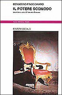 Il potere scomodo [Paperback] Finocchiaro, Beniamino and Rossano, A.