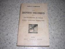 1905.éruptions & tremblements de terre / Flammarion.Martinique Krakatoa.volcan