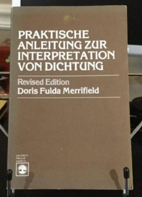 Praktische Anleitung Zur Interpretation Von Dichtung by Doris Fulda...