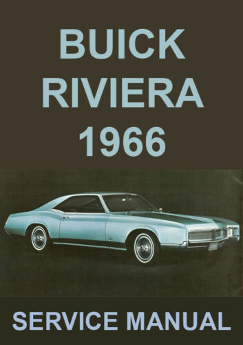 1966 BUICK RIVIERA WORKSHOP MANUAL
