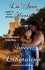 Sweet Liberation by Lis'anne Harris (Paperback / softback, 2012)