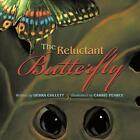 The Reluctant Butterfly by Debra Collett (Paperback / softback, 2013)