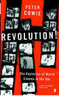 Revolution!: The Explosion of World Cinema in the 60s by Peter Cowie (Paperback, 2006)