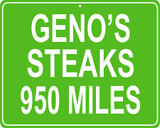Geno's Steaks in Philadelphia, PA mileage sign - distance to your house