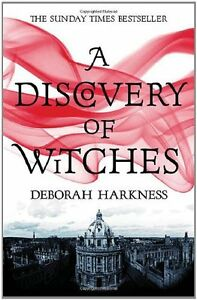 A Discovery of Witches (All Souls Trilogy 1) By Deborah Harkness. 9780755374045