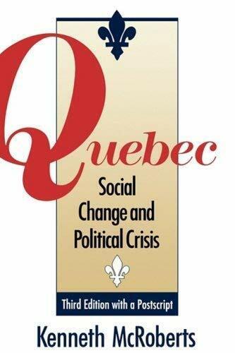 Quebec: Social Change und Politisch Crisis von Mcroberts, Kenneth