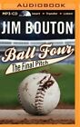Ball Four: The Final Pitch by Jim Bouton (CD-Audio, 2014)