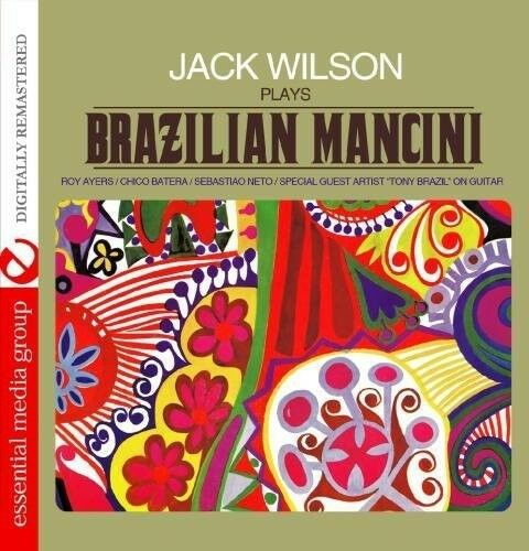 Jack Wilson - Jack Wilson Plays Brazilian Mancini [New CD] Manufactured On Deman