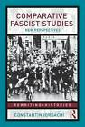 Comparative Fascist Studies: New Perspectives by Taylor & Francis Ltd (Paperback, 2009)