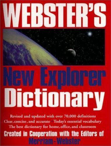Webster's New Explorer Dictionary, , Good Book