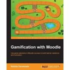Gamification with Moodle by Natalie Denmeade (Paperback, 2015)