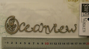 Details about CHIPBOARD Words OCEANVIEW - 43 x 168mm Scrap FX Choice L