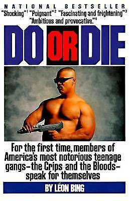 1 of 1 - NEW Do or Die by Leon Bing