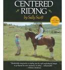 Centered Riding by Sally Swift (Paperback, 1985)