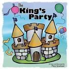 The King's Party by Matt Smeltzer (Paperback / softback, 2013)