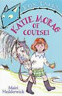 Katie Morag of Course! by Mairi Hedderwick (Paperback, 2003)