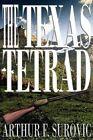 The Texas Tetrad by Arthur F Surovic (Paperback / softback, 2002)
