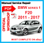 # OFFICIAL WORKSHOP MANUAL service repair FOR BMW series 1 F20 2011-2017 F21