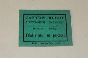 Ancien-TICKET-de-MANEGE-CANYON-BUGGY-Autoroute-Enfantin-Valable-pour-un-parcours