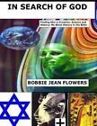 In Search of God by MS Bobbie Jean Flowers (Paperback / softback, 2013)
