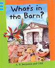 What's in the Barn? by A. H. Benjamin (Paperback, 2006)