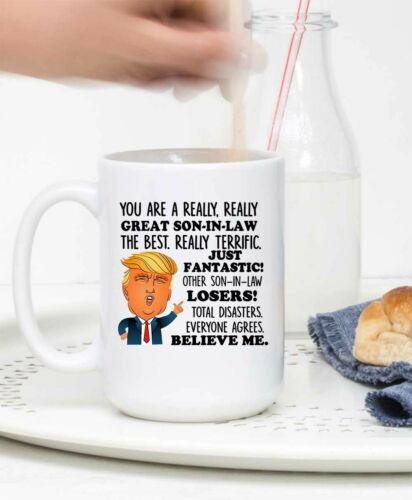 Details about  /Funny Trump Mug For Son In Law Best Gifts For Son In Law You Are The Greatest