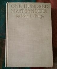 Antique Book One Hundred Masterpieces of Painting John LaFarge 1913 Doubleday