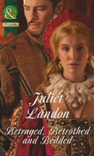 1 of 1 - Betrayed, Betrothed and Bedded (Historical), Landon, Juliet, Very Good Book