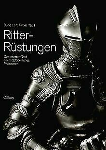 Ritter-Rüstungen. Der eiserne Gast - ein mittelalterlich... | Buch | Zustand gut