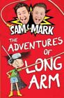 The Adventures of Long Arm by Mark Rhodes, Sam Nixon (Paperback, 2015)