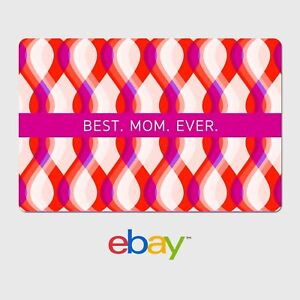 Ebay Digital Gift Card Best Mom Ever 25 To 200 Email Delivery Ebay