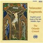 Anonymous, Worcester Antiphonarium - Worcester Fragments: English Sacred Music of the Late Middle Ages (1993)