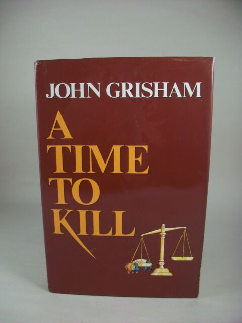 A time to Kill by John Grisham. Early BCE In Very Good Condition.