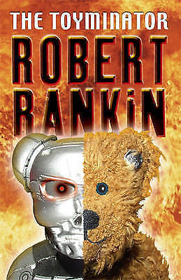 1 of 1 - The Toyminator (GOLLANCZ S.F.), Rankin, Robert, Very Good Book