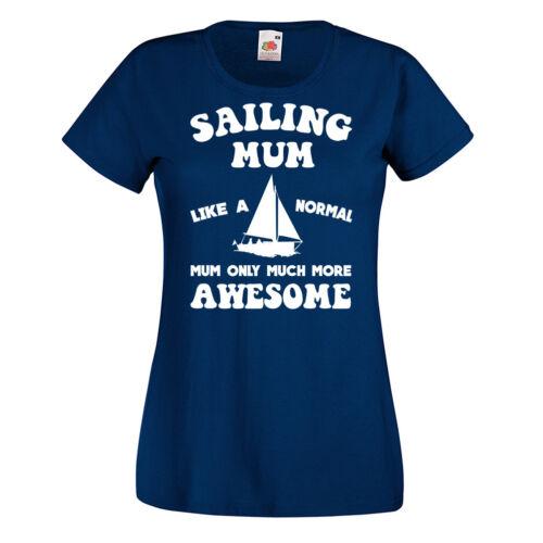 Ladies Sailing Mum 2018 T-shirt Mothers Day Gift Top