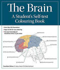 The Brain: A student's self-test colouring book by Wade Kothmann, Joshua Gowin (Spiral bound, 2016)