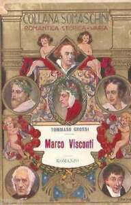 Marco Visconti Storia trecentoGrossi Carrara somaschini romantica storica 36