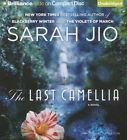The Last Camellia by Sarah Jio (CD-Audio, 2013)