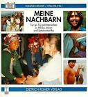 Meine Nachbarn von Volkmar Becker und Willi Erl (1998, Taschenbuch)