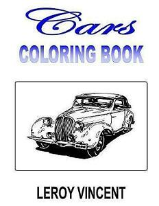 Cars-Coloring-Book-Paperback-by-Vincent-Leroy-Brand-New-Free-P-amp-P-in-the-UK