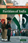 The Partition of India by Ian Talbot, Gurharpal Singh (Hardback, 2009)