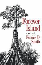 Forever Island by Patrick D. Smith (1973, Paperback)