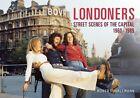 Londoners: Street Scenes of the Capital 1960-1989 by Robert Hallmann (Paperback, 2015)