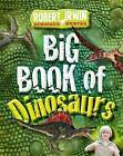 Big Book of Dinosaurs by Robert Irwin (Paperback, 2013)