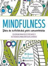 Mindfulness. Libro de Actividades para Concentrarse : COLOREAR PARA...