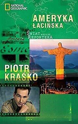 Swiat Wedlug Reportera Ameryka Lacinska Piotr Krasko
