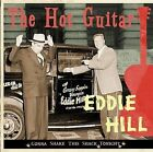 The Hot Guitar: Gonna Shake This Shack Tonight by Eddie Hill (CD, Aug-2007, Bear Family Records (Germany))