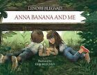 Anna Banana and ME by Lenore Blegvad (Hardback, 1985)
